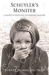 Schuyler's Monster: A Father's Journey with His Wordless Daughter
