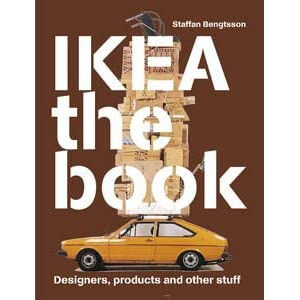 Ikea the Book: Designers, Products and Other Stuff (Pink Cover) Staffan Bengtsson and Elisabeth Bjorkbom