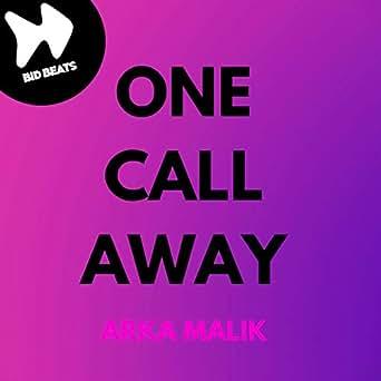 One Call Away by Arka Malik on Amazon Music - Amazon com