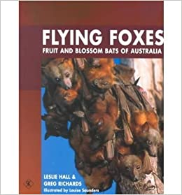 Book Flying Foxes : Fruit and Blossom Bats of Australia by Leslie S. Hall (2000-10-04)