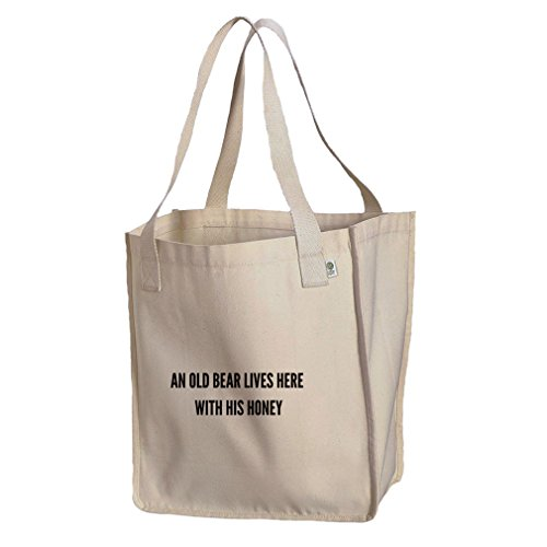 An Old Bear Lives Here W His Honey Organic Cotton Canvas Market Tote Bag -