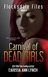 Carnival of Dead Girls (Flocksdale Files Book 3)