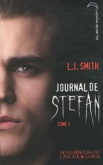 Journal de Stefan, Tome 1 : Les origines par Smith