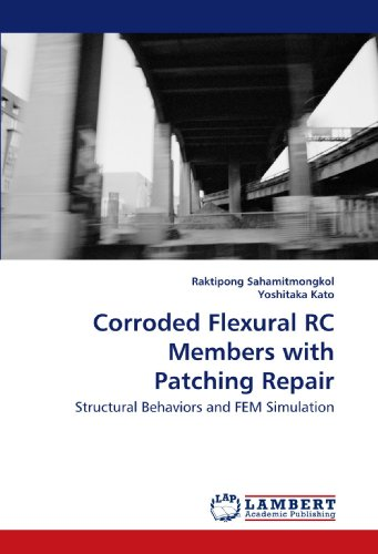 Corroded Flexural RC Members with Patching Repair: Structural Behaviors and FEM Simulation