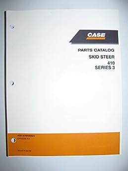 41EslE65EOL._SY344_BO1204203200_ case 410 series 3 skid steer loader parts catalog book manual