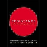 Resistance:Â The New Role of Progressive Christians