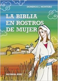 Descarga gratuita bookworm La Biblia En Rostros De Mujer (Gestos y palabras) in Spanish PDF DJVU 8490232598