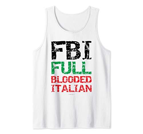 Funny Italian Gift Tanks. Fbi Full Blooded Italian  Tank Top ()
