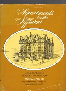 Apartments for the Affluent: A Historical Survey of Buildings in New York