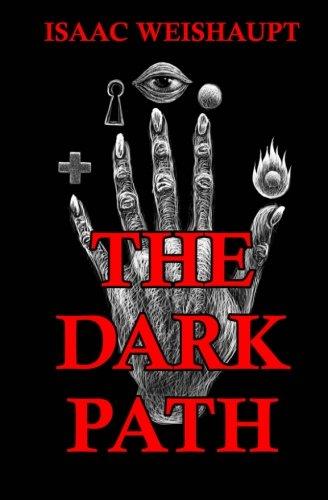The Dark Path: Conspiracy Theories of the Illuminati ...