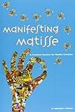 Manifesting Matisse, Michelle Nielsen, 1439211620