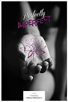 Perfectly Imperfect by [Francisco, Fabiola]