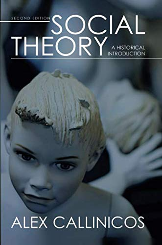 Social Theory: A Historical Introduction. Second edition.