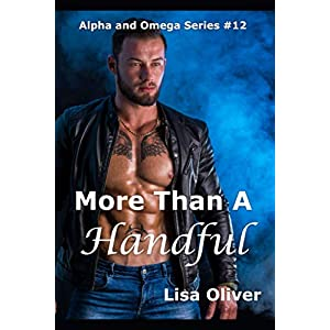 More Than A Handful: 12 (Alpha and Omega series)