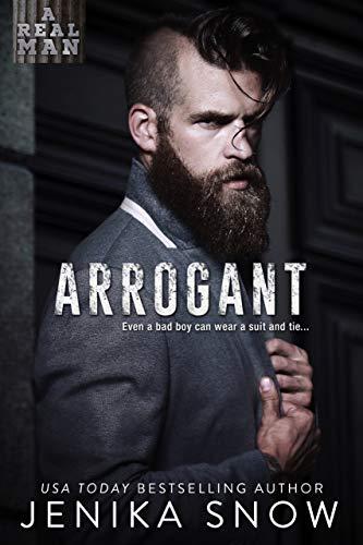 Arrogant (A Real Man, 6)