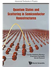 Quantum States And Scattering In Semiconductor Nanostructures (Volume 0)