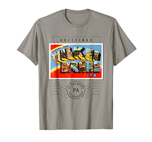 Wilkes-Barre Postcard T Shirt Pennsylvania PA Travel Gift