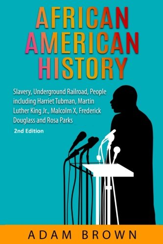 Search : African American History: Slavery, Underground Railroad, People including Harriet Tubman, Martin Luther King Jr., Malcolm X, Frederick Douglass and Rosa Parks (Black History Month)