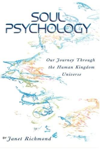 Soul Psychology: Our Journey Through the Human Kingdom Universe pdf epub