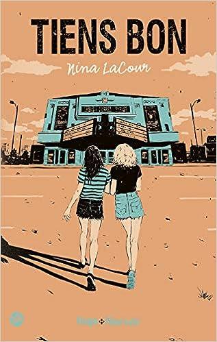 Amazon Fr Tiens Bon Nina Lacour Pauline Vidal Livres