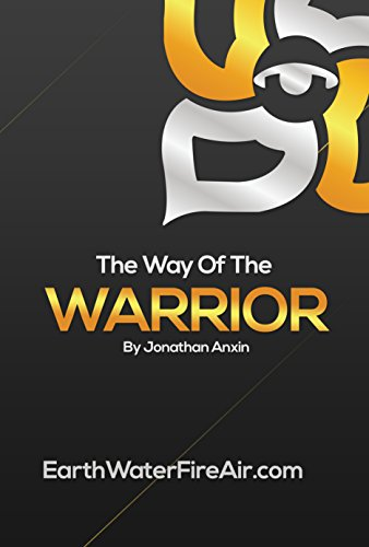 The-Way-Of-The-Warrior-The-Way-Of-Jon-Anxin-Book-1