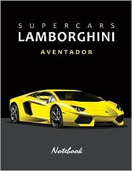 Supercars Lamborghini Aventador Notebook For Boys Notebook