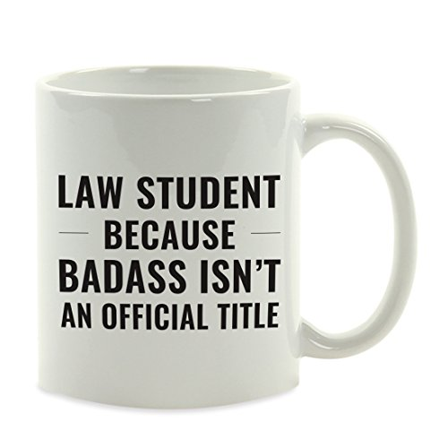 Andaz Press 11oz. Coffee Mug Gag Gift, Law Student Because Badass Isn't an Official Title, 1-Pack, Funny Witty Coffee Cup Birthday Christmas Present Ideas