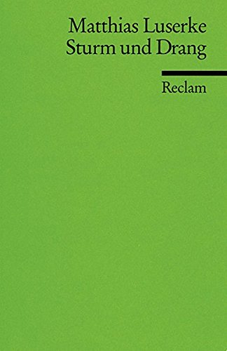Sturm und Drang: Autoren - Texte - Themen. (Literaturstudium) (Reclams Universal-Bibliothek)