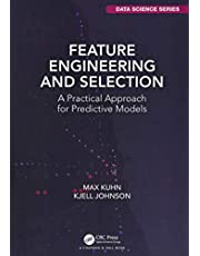 Feature Engineering and Selection: A Practical Approach for Predictive Models