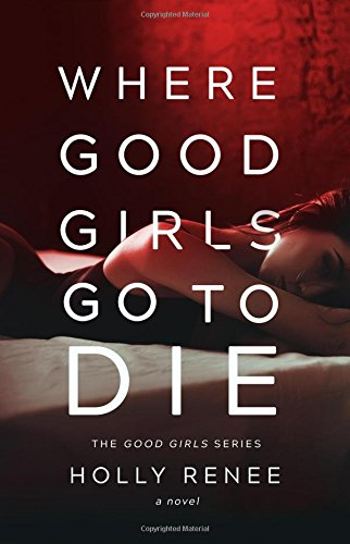 Where Good Girls Die Girl product image