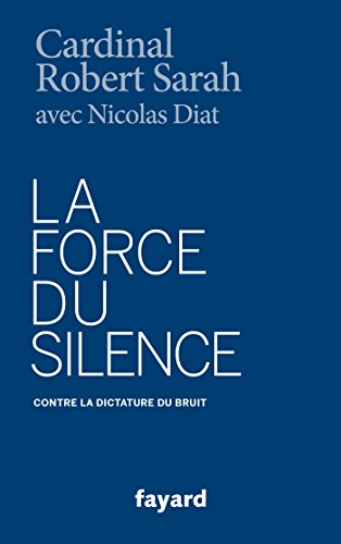 Books : La Force du silence (French Edition)