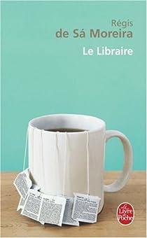 Le Libraire par Moreira