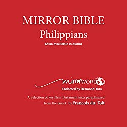 Philippians: Mirror Bible