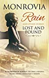 Monrovia Rain and Other Stories Lost and Found