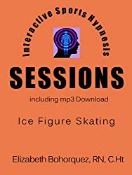 Interactive Sports Hypnosis - SESSIONS - Ice Figure Skating with mp3