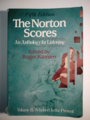 The Norton Scores: An Anthology for Listening, Volume 2