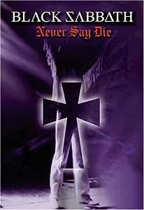 Black Sabbath: Never Say Die - Live in 1978