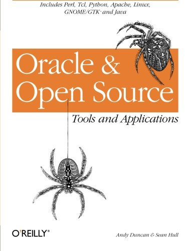 Oracle and Open Source: Includes Perl, Linux, Tcl, Python, Apache, Java and More by Brand: O'Reilly Media