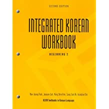 Integrated Korean Workbook: Beginning 2, Second Edition