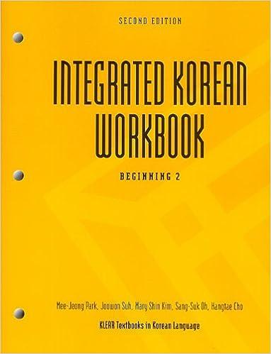 Integrated korean workbook beginning 2 2nd edition klear integrated korean workbook beginning 2 2nd edition klear textbooks in korean language 2nd edition fandeluxe Images