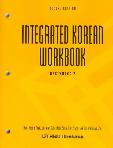 Integrated Korean Workbook: Beginning 2, 2nd Edition (Klear Textbooks in Korean Language)