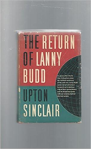 The Return Of Lanny Budd Lanny Budd Series Upton Sinclair Amazon