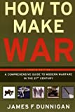 How to Make War, James F. Dunnigan, 006009012X