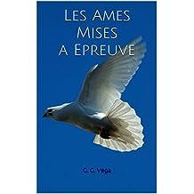 Les Ames Mises a Epreuve (French Edition)