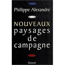 Nouveaux paysages de campagne (French Edition)