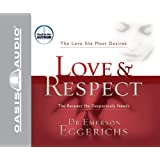 Love & Respect by Eggerichs, Emerson (2004) Audio CD