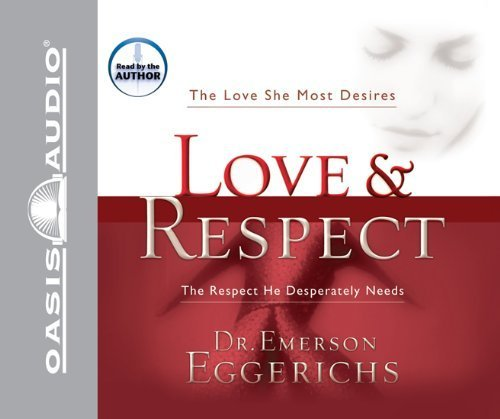 Love & Respect by Eggerichs, Emerson (2004) Audio CD