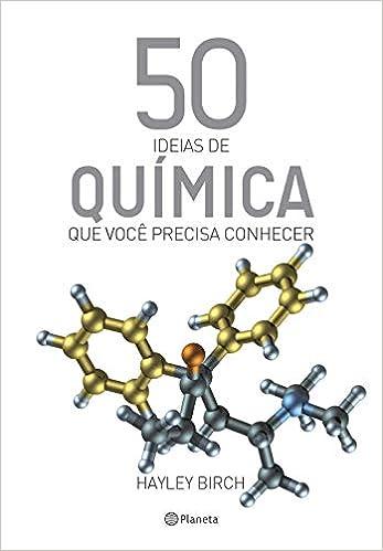 50 Ideias de Quimica que Voce Precisa Conhecer (Em Portugues ...