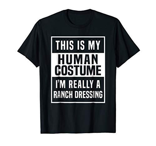 Ranch Dressing Costume Shirt funny halloween idea ()