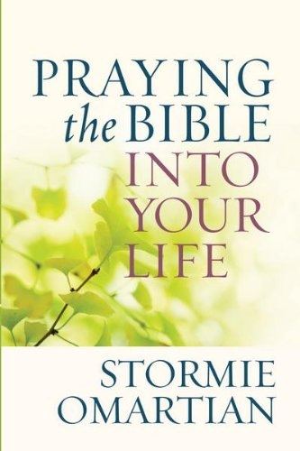 - Praying the Bible into Your Life